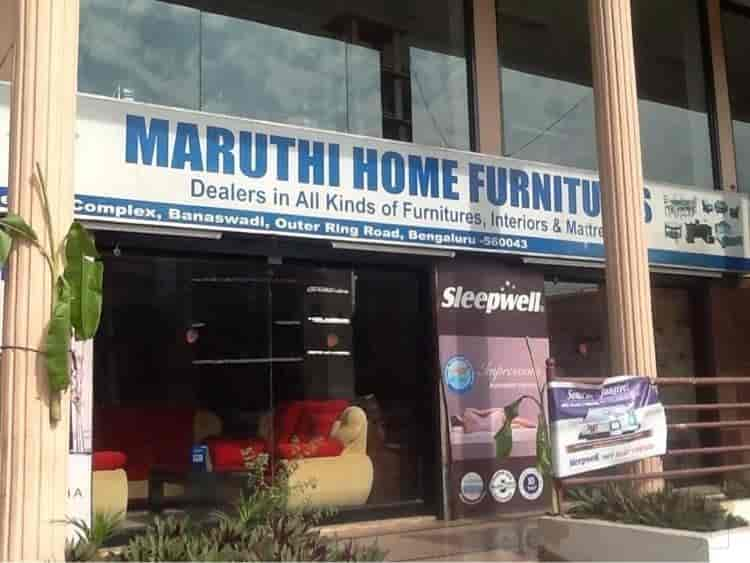 Maruthi Home Furnitures Banaswadi Bangalore - Furniture Dealers